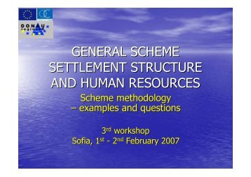 general scheme settlement structure and human ... - Donauregionen