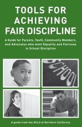 Tools for Achieving Fair Discipline - ACLU of Northern California