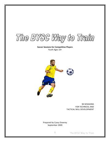The BYSC Way to Train 1 Soccer Sessions for Competitive Players ...