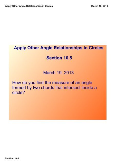 Apply Other Angle Relationships in Circles Section 10 5 - GEOMETRY