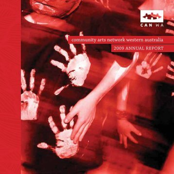Download Annual Report 2009 - Community Arts Network Western ...