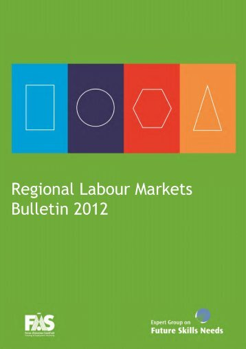 Regional Labour Markets Bulletin 2012 - Fás