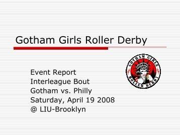 Interleague Bout: GGRD vs. Philly - Gotham Girls Roller Derby