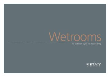 to view our NEW Wetrooms brochure - Surface Bathrooms