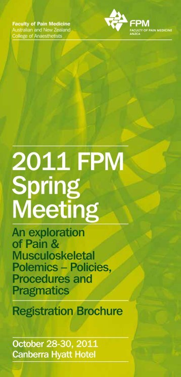 2011 FPM Spring Meeting - Faculty of pain medicine - Australian ...
