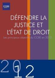 Défendre la justice et l'état de droit - Les principaux objectifs ... - CCBE