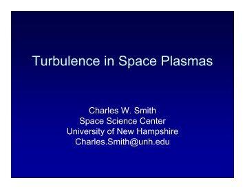 Turbulence in Space Plasmas - VSP | UCAR Visiting Scientist ...