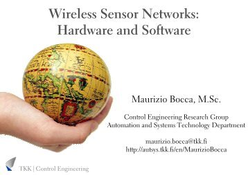Wireless Sensor Networks: Hardware and Software