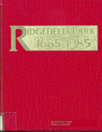 Click here to load Ridgefield Park, 1685-1986 - The Village of ...