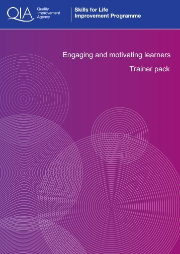 Engaging and motivating learners Trainer pack - Excellence Gateway