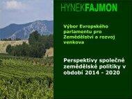 Perspektivy společné zemědělské politiky v období ... - NS MAS ČR