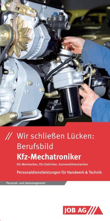 ⁄⁄ Wir schließen Lücken: Berufsbild Kfz-Mechatroniker - Job AG