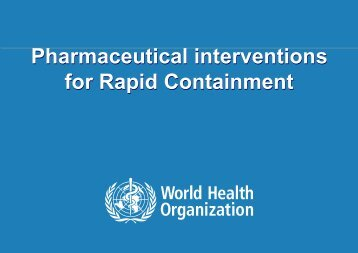 Pharmaceutical interventions for Rapid Containment ...