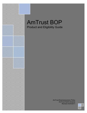 AmTrust BOP Manual - AmTrust North America