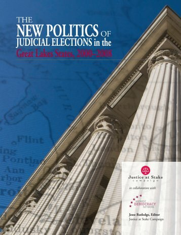 NEW POLITICSOF - Justice at Stake