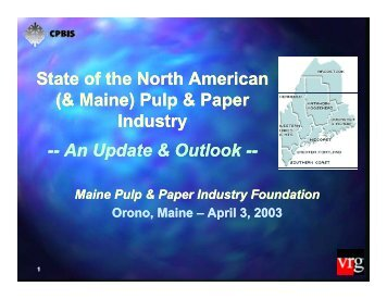 (& Maine) Pulp & Paper Industry, An Update - The Center for Paper ...