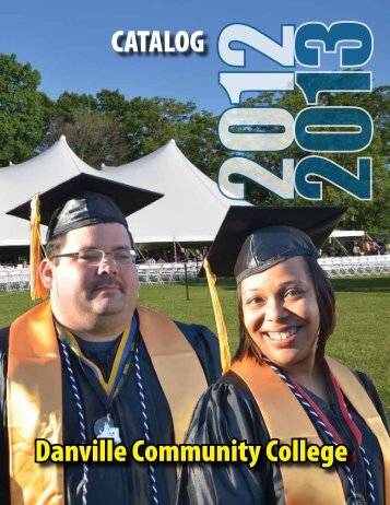 DCC 2012-13 Catalog - Danville Community College - Virginia ...