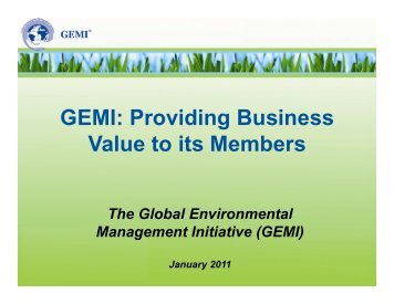 GEMI: Providing Business Value to its Members