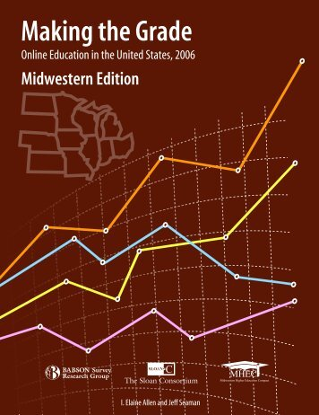 Making the Grade: Online Education in the United States, 2006 ...
