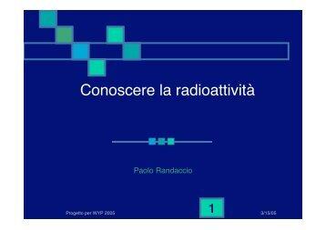 Conoscere la radioattività - Infn