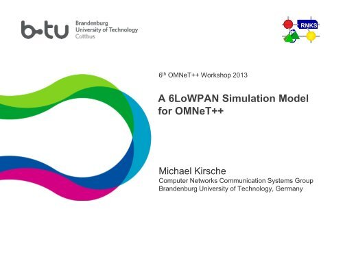 A 6LoWPAN Simulation Model for OMNeT++ - International