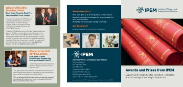 IPEM Awards Leaflet - Institute of Physics and Engineering in Medicine