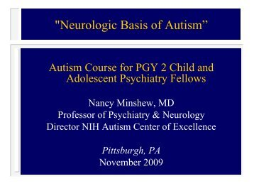 """Neurologic Basis of Autism"" - University of Pittsburgh Department of ..."