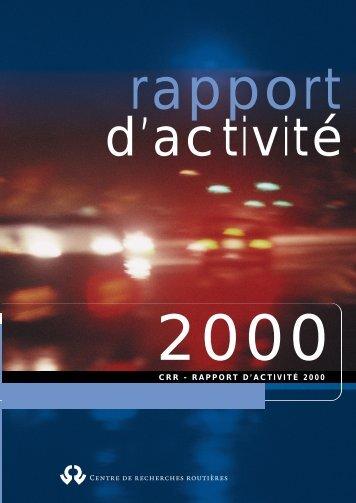 Centre de recherches routières CRR - RAPPORT D'ACTIVITÉ 2000