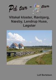 Vitskøl kloster, Rønbjerg, Næsby, Lendrup Huse ... - lgbertelsen.dk