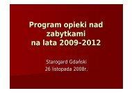 Program opieki nad zabytkami na lata 2009-2012 - Starogard Gdański