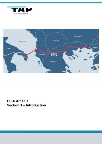 ESIA Albania Section 1 – Introduction - Trans Adriatic Pipeline