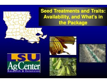Seed Availability, Seed Treatments Treatments and Traits: and Traits ...