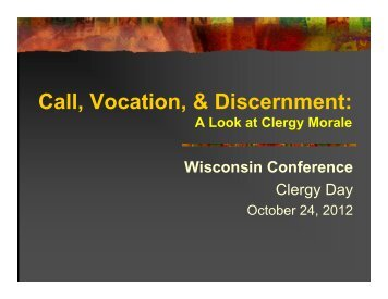 Call, Vocation, & Discernment: - Wisconsin Conference United ...