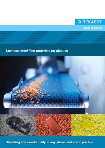 Brochure Stainless steel filler material for plastics - Bekaert