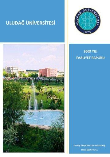 Faaliyet Raporu 2009 - Uludağ Üniversitesi