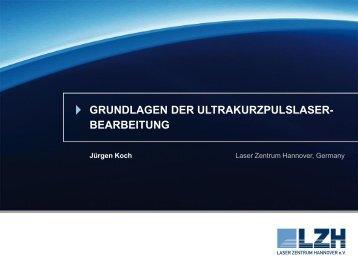 Grundlagen der UltrakurzpulsLaser ... - TRUMPF Laser