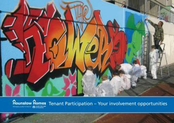 Tenant Participation – Your involvement ... - Hounslow Homes