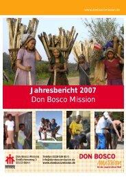 Jahresbericht 2007 Don Bosco Mission