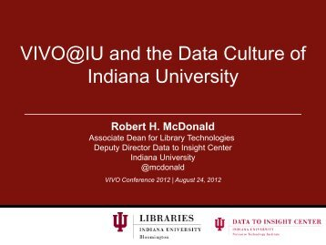 VIVO@IU and the Data Culture of Indiana University
