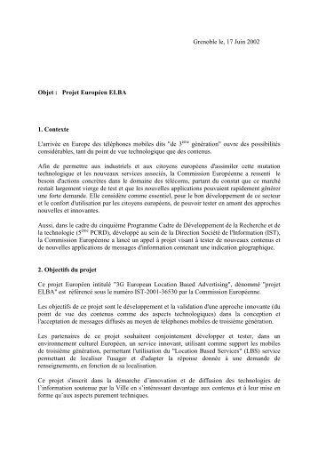 Grenoble le, 17 Juin 2002 Objet : Projet Européen ELBA 1. Contexte ...
