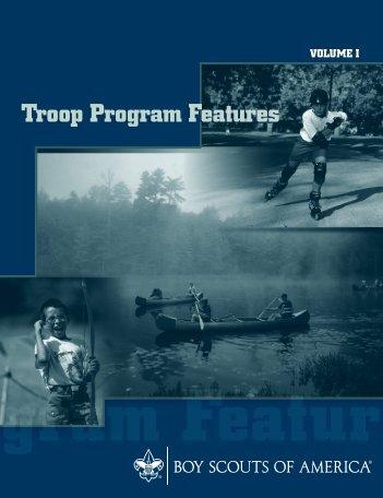 Troop Program Features Vol. 1 - Boy Scouts of America