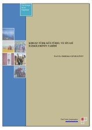 Kırgız Türk Kültürel ve Siyasi İlişkilerinin Tarihi