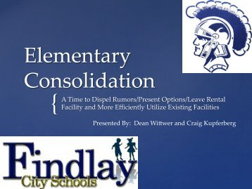 Elementary Consolidation - Findlay City Schools