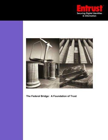 The Federal Bridge: A Foundation of Trust - Entrust