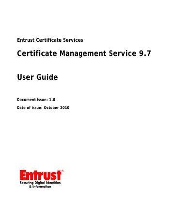 Entrust Certificate Services Certificate Management Service 9.7 ...