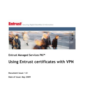 Using Entrust certificates with VPN