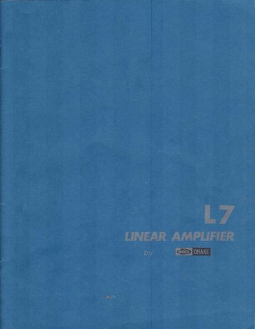 Drake L7 Linear Amplifier Operator's Manual (8 MB pdf ... - QSL.net