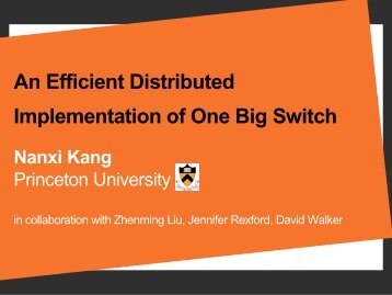 An Efficient Distributed Implementation of One Big Switch - Open ...