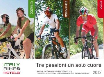 Tre passioni un solo cuore - Italy Bike Hotels