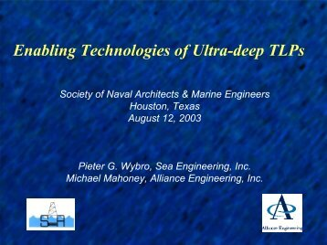 Enabling Technologies of Ultra-deep TLPs - SNAME.org